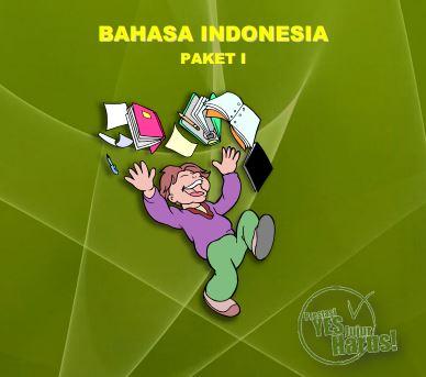 Kumpulan Soal Sukses UN SD Bahasa Indonesia Paket 1 dan Jawaban