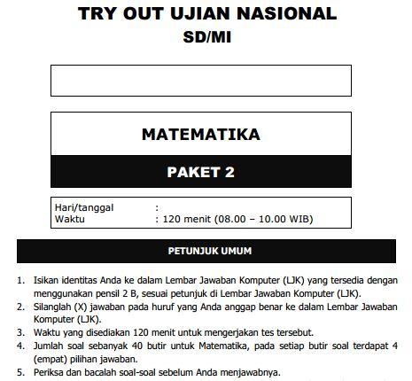 Kumpulan Soal Uji Coba UN SD Matematika Paket 2 dan Kunci Jawaban