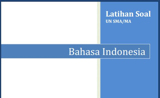 Latihan Soal UN SMA Bahasa Indonesia Program Bahasa dan Pembahasan