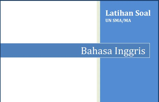 Latihan Soal UN SMA Bahasa Inggris Program Bahasa dan Jawaban