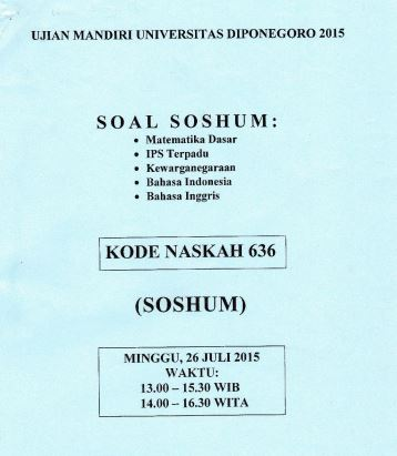 Soal UM UNDIP 2015 IPS Soshum Kode 636 Untuk Latihan
