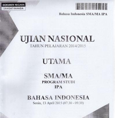 Soal UN SMA Bahasa Indonesia 2015 Paket 1 Untuk Latihan Ujian