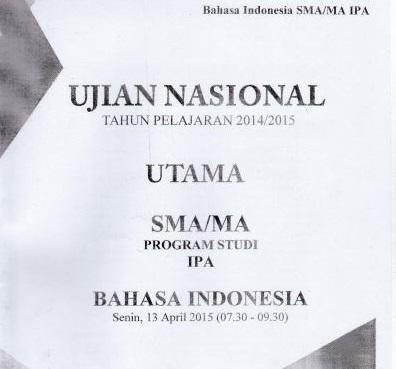 Soal UN SMA Bahasa Indonesia 2015 Paket 3 Untuk Latihan Ujian