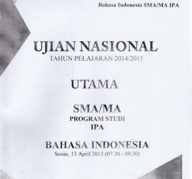 Soal UN SMA Bahasa Indonesia 2015 Paket 4 Untuk Latihan Ujian