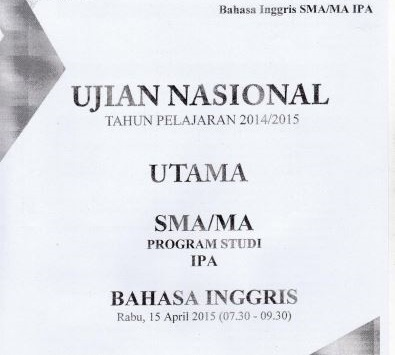Soal UN SMA Bahasa Inggris 2015 Paket 2 Untuk Latihan Ujian