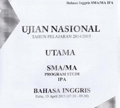 Soal UN SMA Bahasa Inggris 2015 Paket 4 Untuk Latihan Ujian