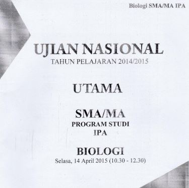 Soal UN SMA Biologi 2015 Paket 1 Untuk Latihan Ujian