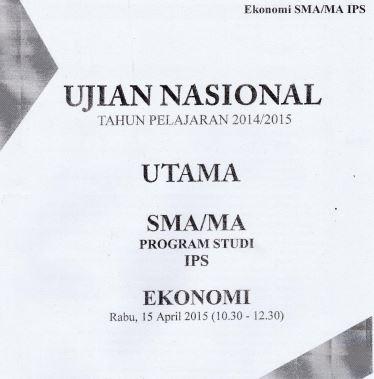 Soal UN SMA Ekonomi 2015 Paket 2 Untuk Latihan Ujian