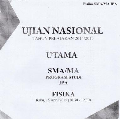 Soal UN SMA Fisika 2015 Paket 5 Untuk Latihan Ujian