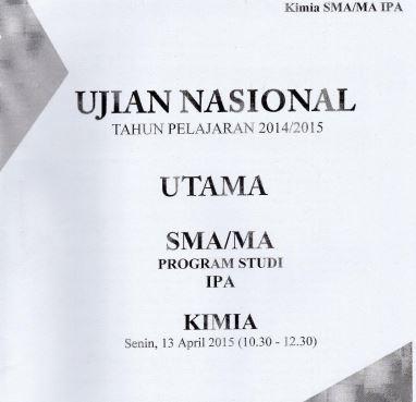 Soal UN SMA Kimia 2015 Paket 1 Untuk Latihan Ujian