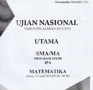 Soal UN SMA Matematika IPA 2015 Paket 2 Untuk Latihan Ujian