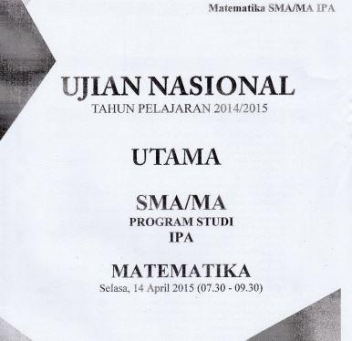Soal UN SMA Matematika IPA 2015 Paket 3 Untuk Latihan Ujian