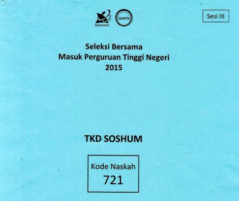 Download Soal SBMPTN 2015 TKD Soshum Kode 721