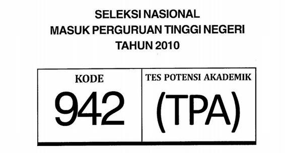 Download Soal SNMPTN 2010 TPA Tes Potensi Akademik Kode 942