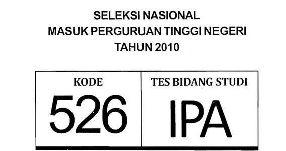 Download Soal SNMPTN 2010 Tes Bidang Studi IPA Kode 526