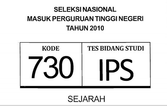 Download Soal Snmptn 2010 Tes Bidang Studi Ips Kode 730
