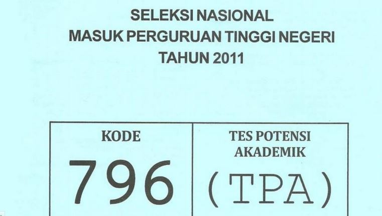 Download Soal SNMPTN 2011 TPA Tes Potensi Akademik Kode 796