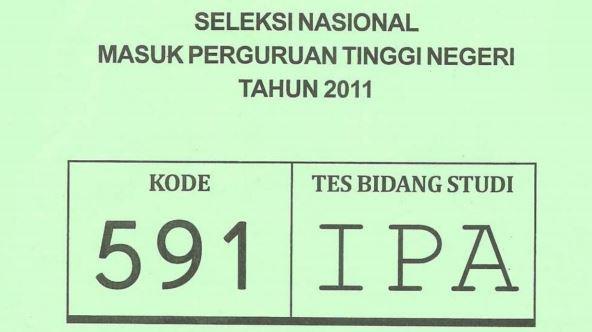 Download Soal SNMPTN 2011 Tes Bidang Studi IPA Kode 591
