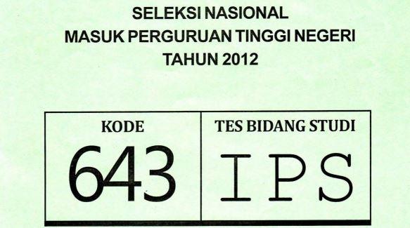 Download Soal SNMPTN 2012 Tes Bidang Studi IPS Kode 643