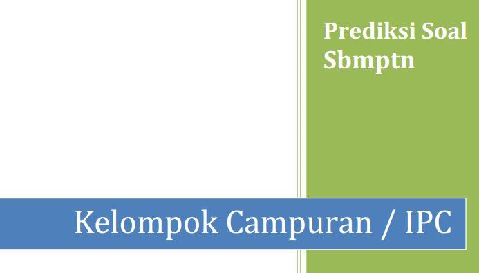 Soal Prediksi SBMPTN Campuran & Pembahasan Soal Terbaru
