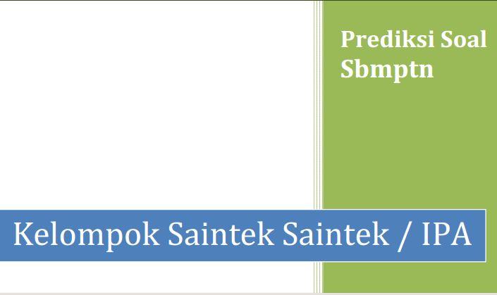 Soal Prediksi SBMPTN Saintek dan Pembahasan Soal Terbaru