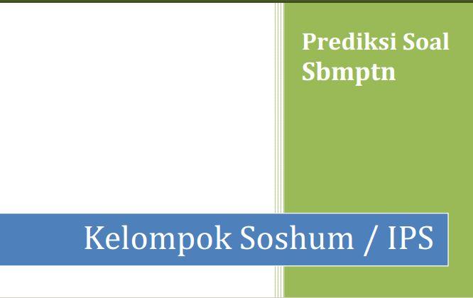 Soal Prediksi SBMPTN Soshum & Pembahasan Soal Terbaru