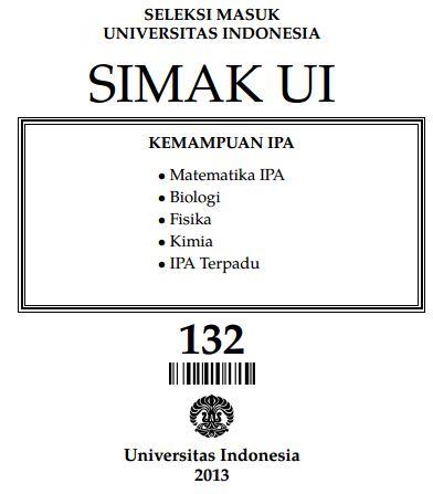 Soal SIMAK UI 2013 Kemampuan IPA Paket 132 Untuk Latihan