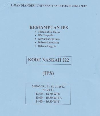 Soal UM UNDIP 2012 IPS Soshum Kode 222 Untuk Latihan