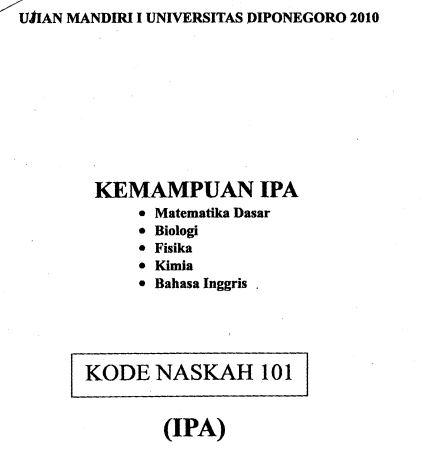 Soal UM UNDIP 2010 IPA Saintek Kode 101 Untuk Latihan
