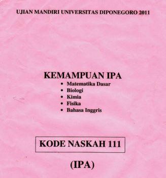 Soal UM UNDIP 2011 IPA Saintek Kode 111 Untuk Latihan