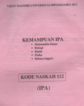 Soal UM UNDIP 2011 IPA Saintek Kode 112 Untuk Latihan
