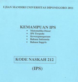 Soal UM UNDIP 2011 IPS Soshum Kode 212 Untuk Latihan